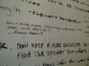 They seem to love most of Eleanor Roosevelt's quotable quotes..